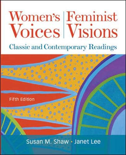 9780073512327: Women's Voices, Feminist Visions: Classic and Contemporary Readings