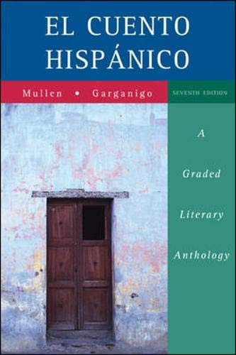 9780073513119: El cuento hispánico: A Graded Literary Anthology