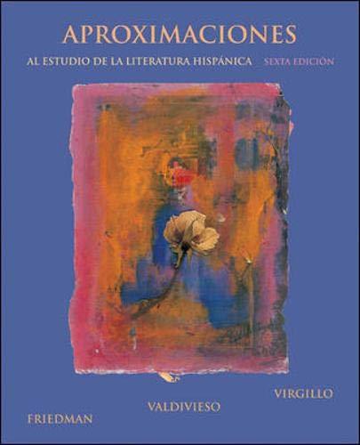 9780073513157: Aproximaciones al estudio de la literatura hispanica, sexta edicion (Spanish Edition)