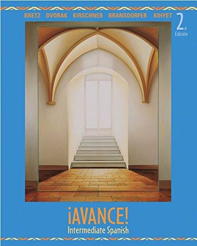 9780073513171: ¡Avance! Intermediate Spanish Student Edition
