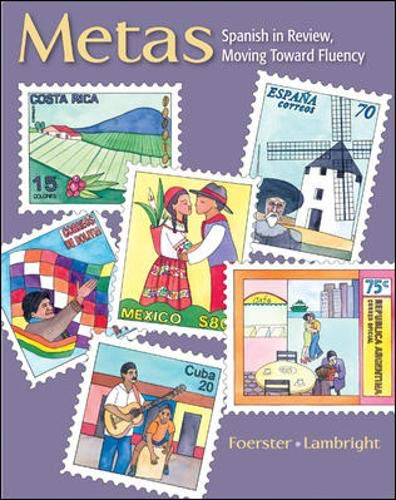 9780073513201: Metas: Spanish in Review, Moving Toward Fluency