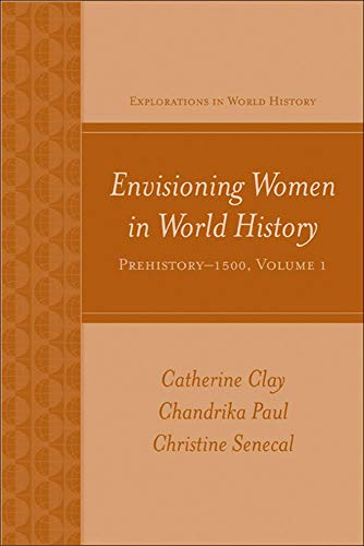 9780073513225: Envisioning Women in World History: Prehistory to 1500 (Explorations in World History)