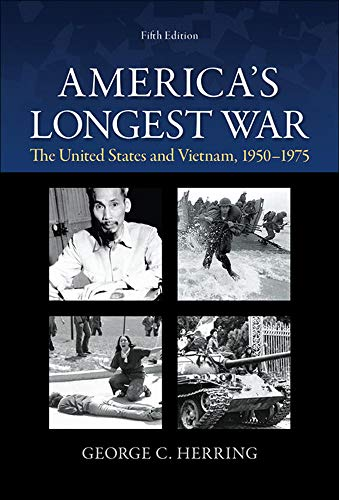 9780073513256: America's Longest War: The United States and Vietnam, 1950-1975