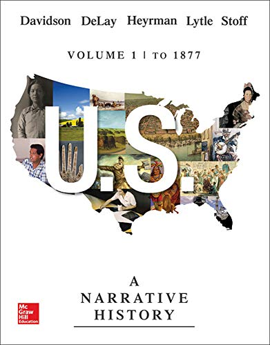 US: A Narrative History Volume 1: To: Davidson, James West,