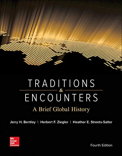 9780073513324: Traditions & Encounters: A Brief Global History