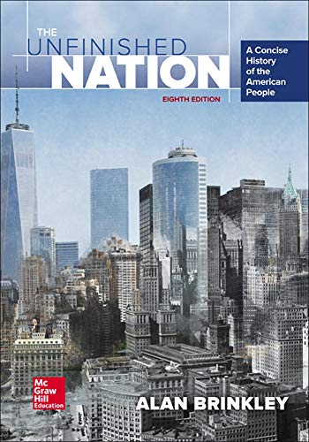 9780073513331: The Unfinished Nation: A Concise History of the American People