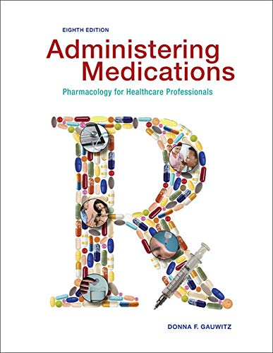 9780073513751: Administering Medications - Standalone book (P.S. Health Occupations)