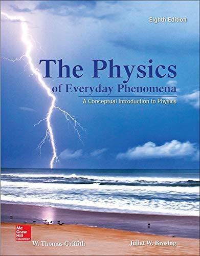 Physics of Everyday Phenomena: Brosing, Juliet, Griffith,