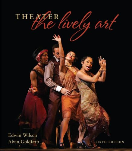 9780073514116: Theater:  The Lively Art