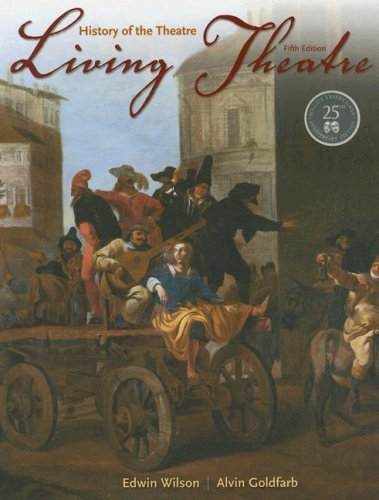 9780073514123: Living Theatre: History of the Theatre