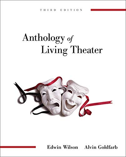 Anthology of Living Theater: Wilson, Edwin; Goldfarb, Alvin