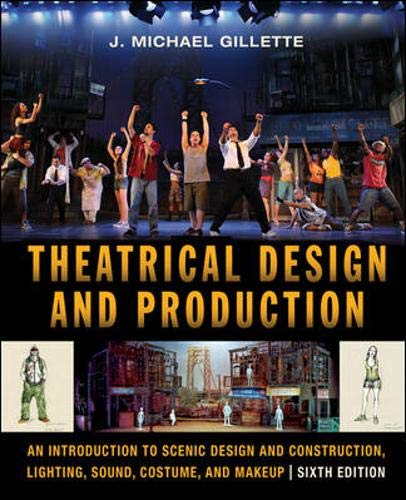 9780073514192: Theatrical Design and Production: An Introduction to Scene Design and Construction, Lighting, Sound, Costume, and Makeup