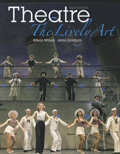 9780073514208: Theatre: The Lively Art
