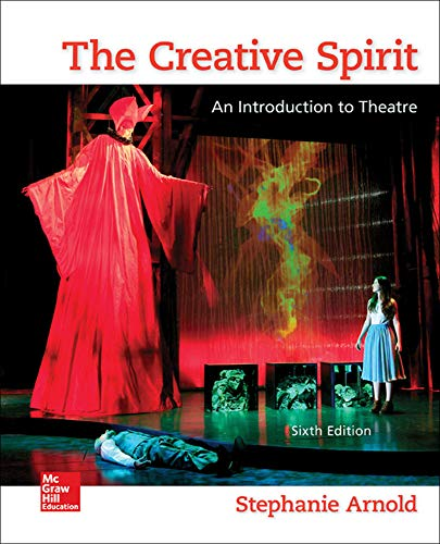 9780073514260: The Creative Spirit: An Introduction to Theatre