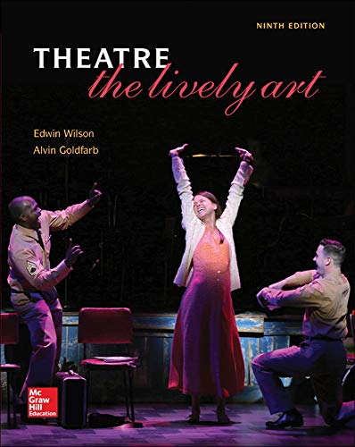 9780073514307: Theatre: The Lively Art
