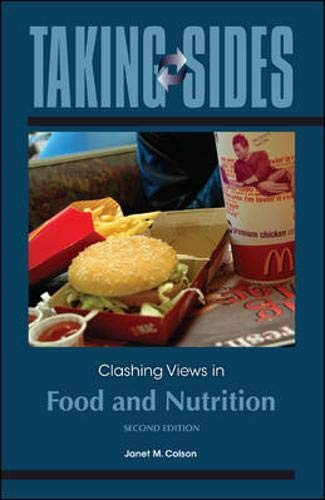 Taking Sides: Clashing Views in Food and: Janet Colson