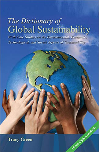 9780073514529: The Dictionary of Global Sustainability (Textbook)