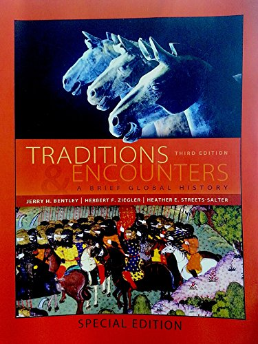 9780073514871: By Jerry Bentley Traditions & Encounters: A Brief Global History (3rd Edition)