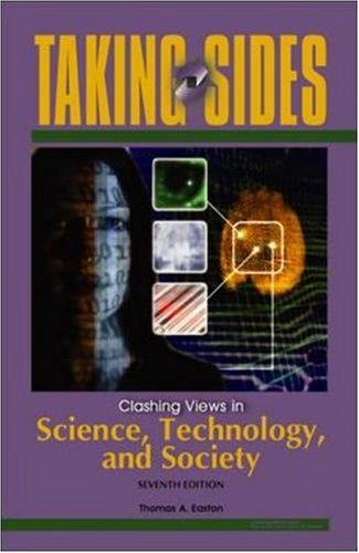 9780073514932: Taking Sides: Clashing Views in Science, Technology, and Society (Taking Sides: Science, Technology, & Society)
