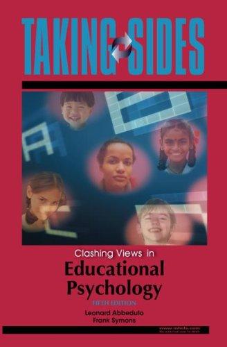 Taking Sides: Clashing Views in Educational Psychology: Leonard Abbeduto, Frank