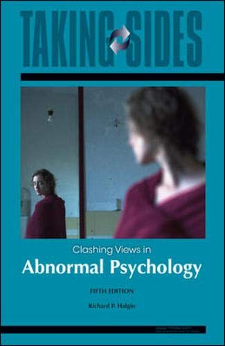 9780073515267: Taking Sides: Clashing Views in Abnormal Psychology, 5th Edition