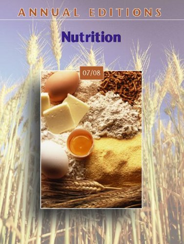 Annual Editions: Nutrition 07/08 (Annual Editions : Dorothy J. Klimis-Zacas