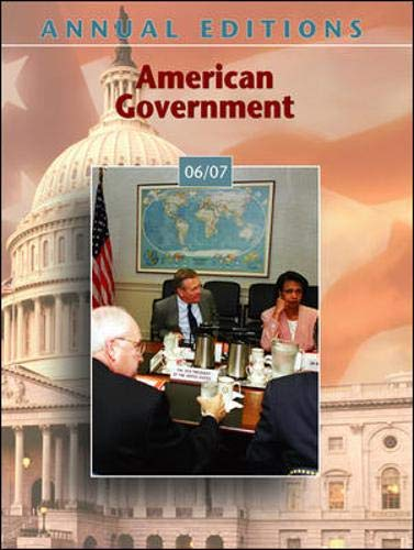 9780073515991: Annual Editions: American Government 06/07