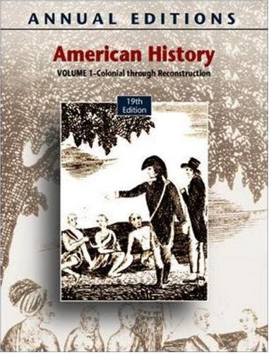 9780073516004: Annual Editions: American History, Volume 1, 19/e