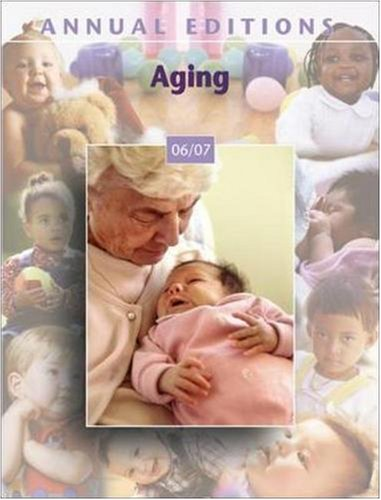 9780073516141: Annual Editions: Aging 06/07