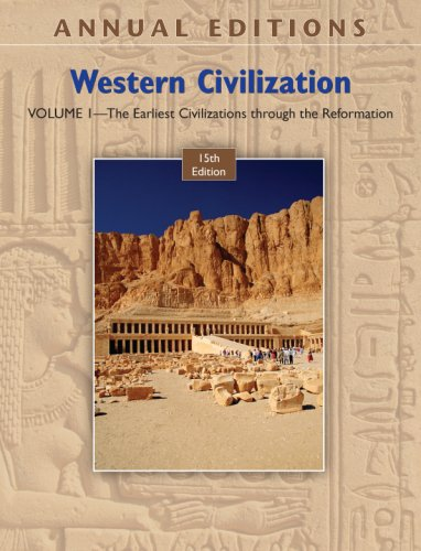 9780073516332: Annual Editions: Western Civilization, Volume 1: The Earliest Civilizations through the Reformation, 15/e