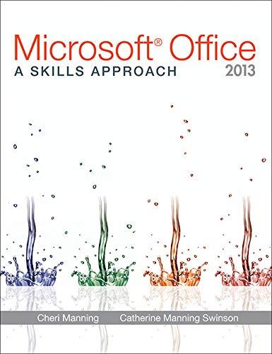 9780073516455: Microsoft® Office 2013: A Skills Approach