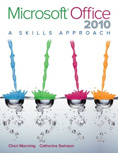 9780073516479: Microsoft Office 2010: A Skills Approach
