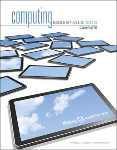 9780073516820: Computing Essentials 2013 Complete Edition