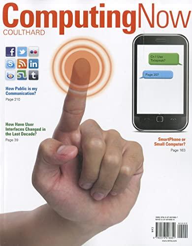 9780073516851: Computing Now