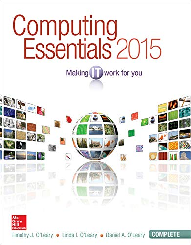 9780073516899: Computing Essentials 2015 Complete Edition (O'Leary)