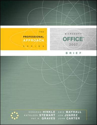 Microsoft Office 2007 Brief: A Professional Approach: Hinkle, Deborah, Carter,