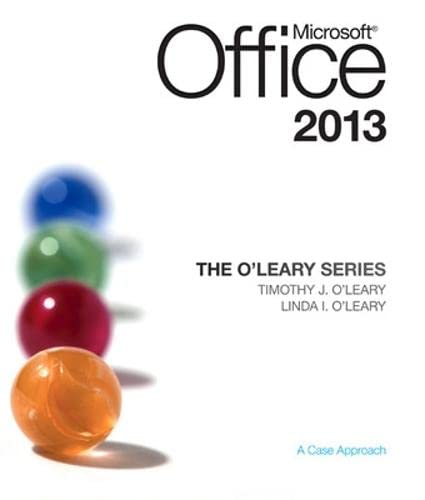 The O'Leary Series: Microsoft Office 2013: O'Leary, Linda I.;