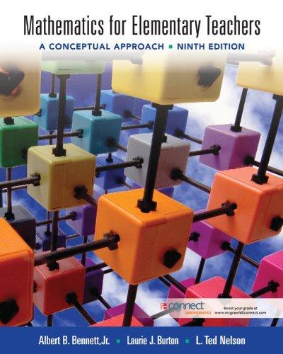 Mathematics for Elementary Teachers: A Conceptual Approach: Albert Bennett, Laurie