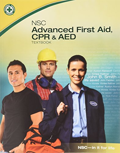 NSC Advanced First Aid, CPR & AED: National Safety Council