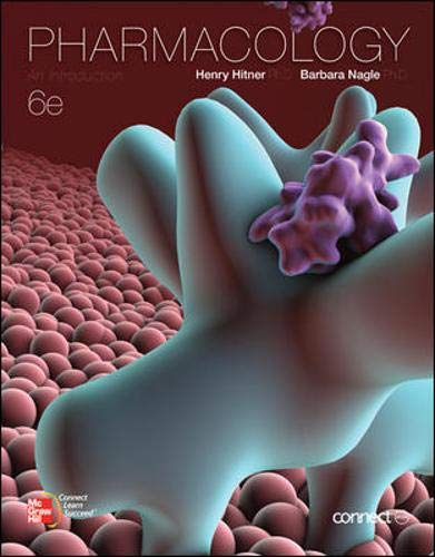 Pharmacology: An Introduction: Hitner, Henry; Nagle,