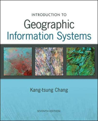 9780073522906: Introduction to Geographic Information Systems. Kang-Tsung Chang