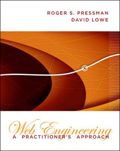 Web Engineering: A Practioner's Approach: Roger S Pressman,