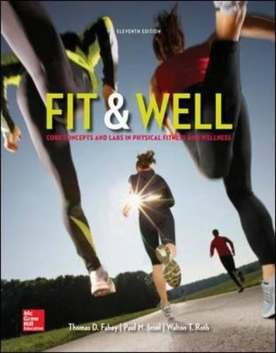9780073523477: Fit & Well: Core Concepts and Labs in Physical Fitness and Wellness Loose Leaf Edition (B&B Physical Education)