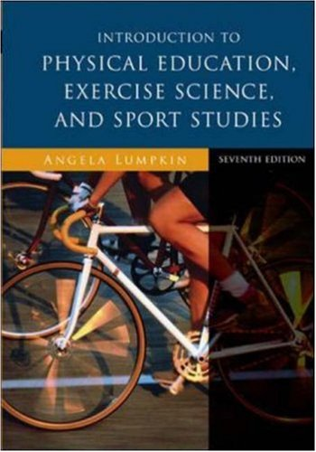 9780073523606: Introduction to Physical Education, Exercise Science, and Sport Studies