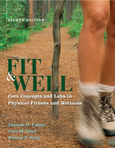 9780073523729: Fit & Well: Core Concepts and Labs in Physical Fitness and Wellness