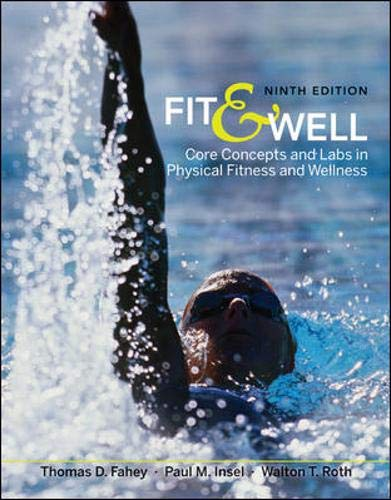 9780073523798: Fit & Well: Core Concepts and Labs in Physical Fitness and Wellness