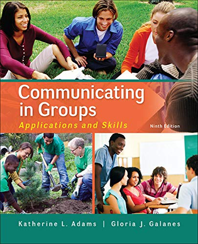 9780073523866: Communicating in Groups: Applications and Skills
