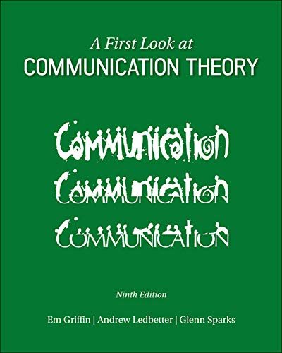 9780073523927: A First Look at Communication Theory (Conversations with Communication Theorists)
