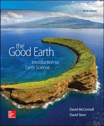 The Good Earth: Introduction to Earth Science: McConnell, David A;