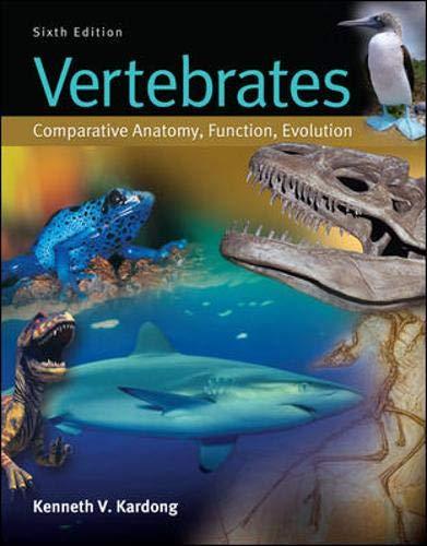 9780073524238: Vertebrates: Comparative Anatomy, Function, Evolution